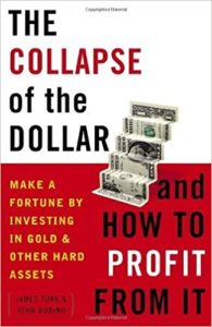 (Livres sur l'or) The Collapse of the Dollar - James Turk