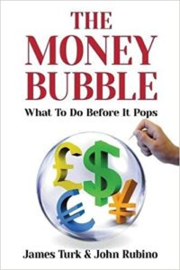The Money Bubble - James Turk
