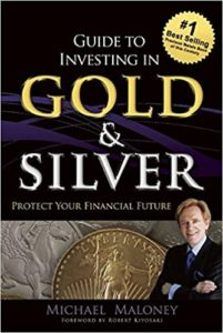 Guide to Investing in Gold and Silver - Mike Maloney