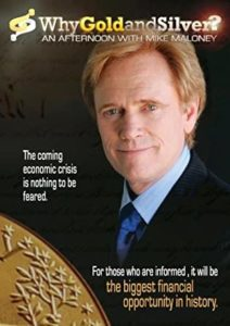 Why Gold and Silver? Mike Maloney DVD Cover